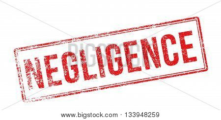 Negligence Red Rubber Stamp On White