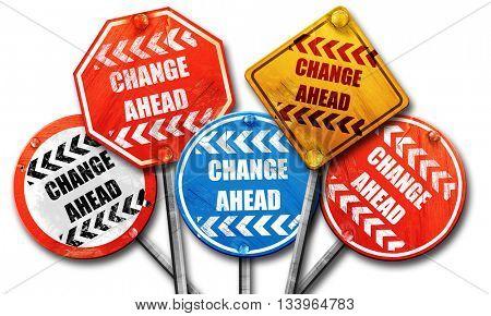 Change ahead sign, 3D rendering, street signs, 3D rendering, str