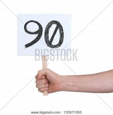 Sign With A Number, 90