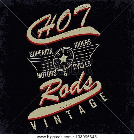 Grunge Motorcycle vintage graphics Hot rods typography print Biker T-shirt stamp teeshirt graphic vintage Motorcycle Emblem vector