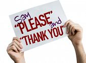 "Say ""Please"" and ""Thank You"" placard isolated on white background poster"