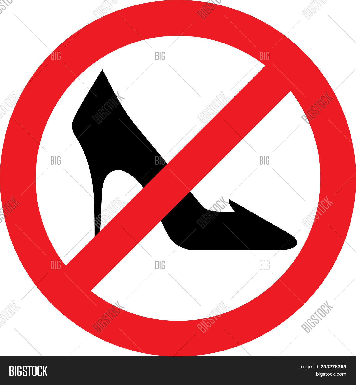 No High Heel Shoes Allowed Sign On White Background