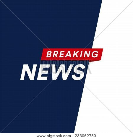 Breaking News Modern Concept. World News Template Backgorund. Vector Illustration. Tv Screen Divisio