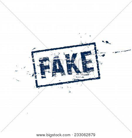 Fake Square Label, Grange Style Stamp, Vector Illustration On White Background. Fake News Blue Scrap