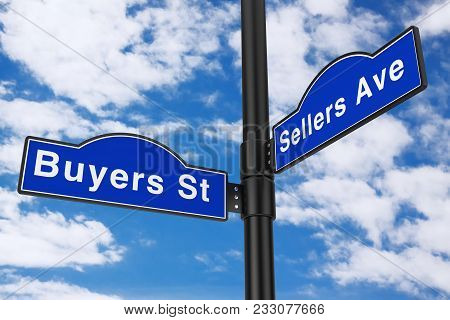 Buyers Street and Sellers Avenue Street Signs on a blue sky background. 3d Rendering poster