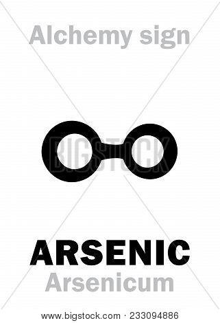 Alchemy Alphabet: Arsenic (arsenicum), One Of Mundane Alchemical Stuffs, Toxic Substance. Chemical F