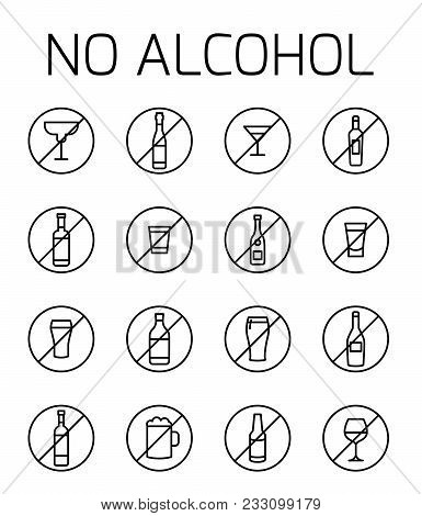 No Alcohol Related Vector Icon Set. Well-crafted Sign In Thin Line Style With Editable Stroke. Vecto