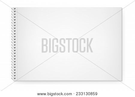 Realistic Vector Image Of An Album For Drawing, Notebook, Top View. White Sheets Of Paper. White She