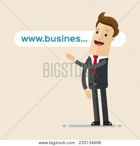 Businessman Pointing To The Link, Website Address, Domain. Vector Illustration Flat
