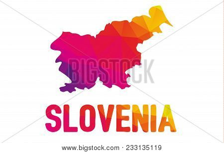 Low Polygonal Map Of  Republic Of Slovenia - Slovenija With Sign Slovenia, Both In Warm Colors Of Re