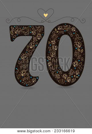 Brown Floral Number Seventy. Yellow Flowers And Plants With Drawing Effect And Small Blue Hearts. Gr