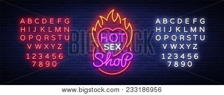 Sex Shop Logo In Neon Style. Design Pattern, Hot Sex Shop Neon Sign, Light Banner On The Theme Of Se