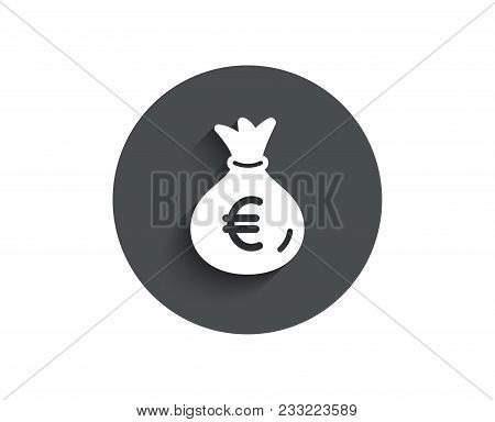 Money Bag Simple Icon. Cash Banking Currency Sign. Euro Or Eur Symbol. Circle Flat Button With Shado