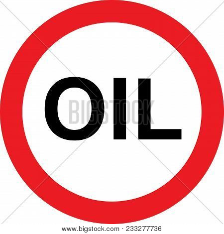 No Oil Allowed Sign On White Background