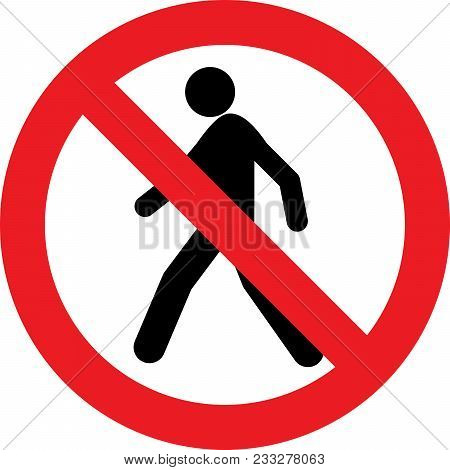 No Pedestrian Allowed Sign On White Background