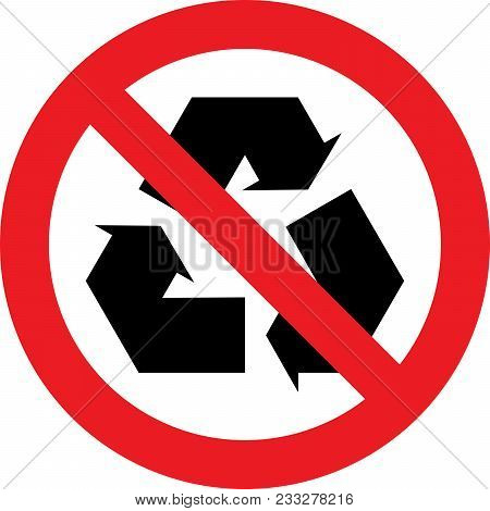 No Recycling Allowed Sign On White Background