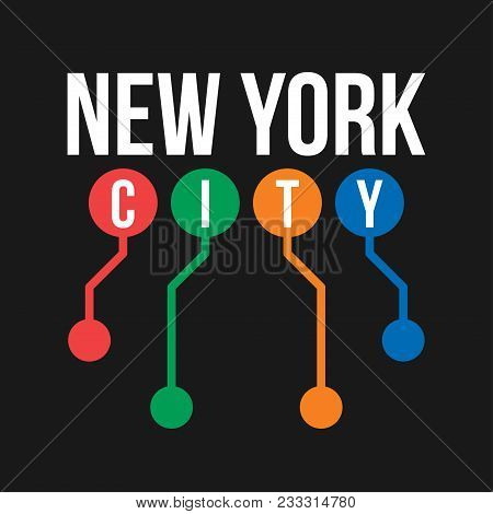 T-shirt Design In The Concept Of New York City Subway. Cool Typography With Abstract New York Subway