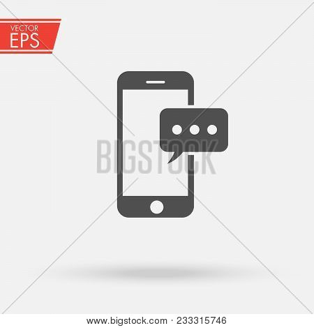 Mobile Phone Sms Icon. Communication Bubble Vector Icon. Sms Symbol For Your Web Site Design, Logo,