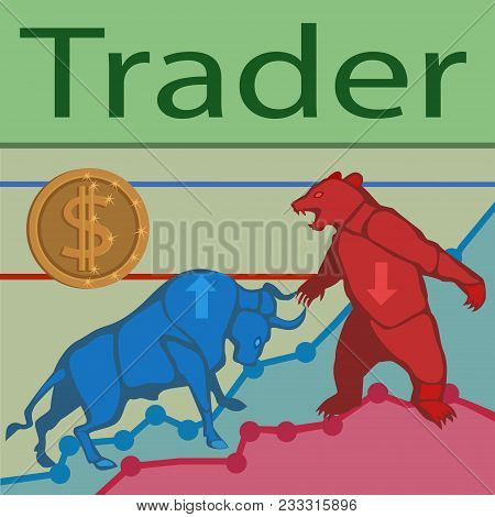 Trade Bulls Prices Up And Bears Prices Down Constantly Goes The Struggle For Prices To Buy And Sell