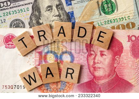 Trade War Between Usa And China Concept/ Tariff Law Trade War Written Over 100 Usa Dollar And 100 Ch