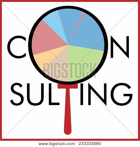 Inscription Consulting With Magnifying Glass And Market Segments Consulting Concept Logo