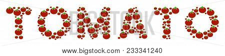 Tomato Word Composition Of Tomato. Vector Tomato Elements Are United Into Tomato Word Mosaic. Vegeta