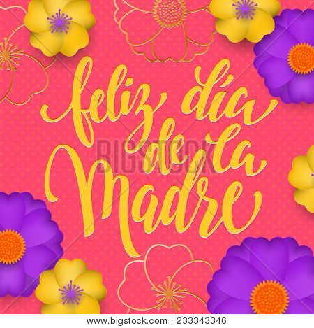 Mothers Day In Spanish Greeting Card Of Red Flowers Pattern And Gold Text Feliz Dia De La Madre. Vec