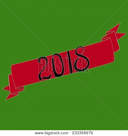 Inscription Dark 2018 On Red Tape Green Background.