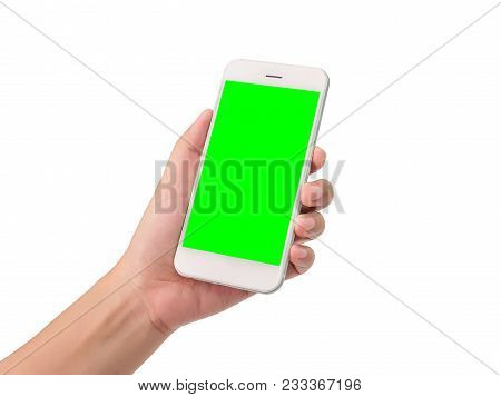 Woman Hand Holding A Modern Mobile Smart Phone With Blank Green Screen Isolated On White Background