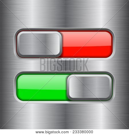 On And Off Square Slider Buttons. Red And Green Metal Switch Interface Buttons On Iron Background. V
