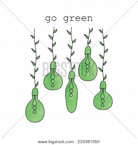 Go Green. Hand Drawn Watercolor Eco Energy Concept With Lightbulbs And Foliage. Ecology Logo