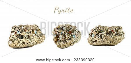 Macro Shooting Of Natural Gemstone. The Raw Mineral Is Pyrite, China. Isolated Object On A White Bac
