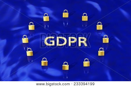 European Union Data Protection Gold Padlocks Forming A Eu Flag With Letters Gdpr. 3d Illustration