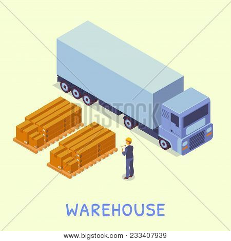 Isometric Objects. Warehouse. Near The Truck, Pallets With Boxes That Are Ready For Loading. The War