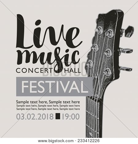 Vector Banner For A Music Festival With The Inscription Live Music, Neck Of The Guitar And Place For