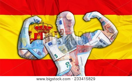 Abstract Business Background. Concept Of Powerful European Euro. Flag Of Spain And Bodybuilder Shape
