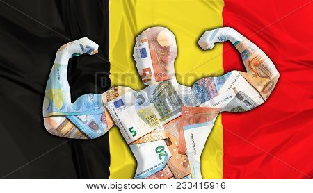 Abstract Business Background. Concept Of Powerful European Euro. Flag Of Belgium And Bodybuilder Sha