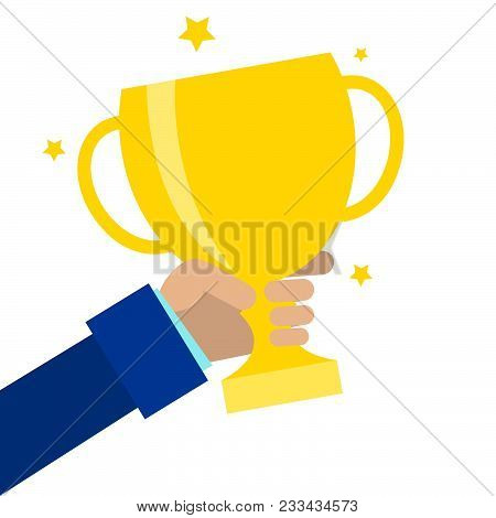 Attainment Success Vector Illustration. Winner Hands Gold Cup. Concept Victory In Business. Flat Sty