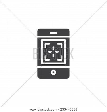 Mobile Phone Camera Focus Vector Icon. Filled Flat Sign For Mobile Concept And Web Design. Focusing