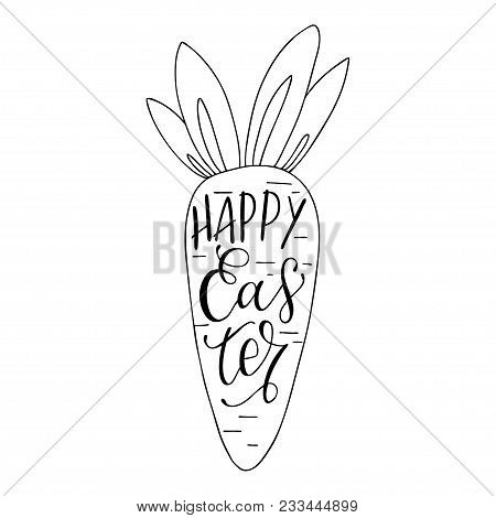 Happy Easter Greeting Card. Hand Drawn Carrot And Handwritten Text Inside. The Concept Of Christian