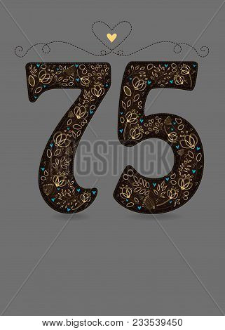 Brown Floral Number Seventy Five. Yellow Flowers And Plants With Drawing Effect And Small Blue Heart