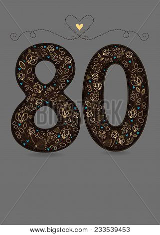 Brown Floral Number Eighty. Yellow Flowers And Plants With Drawing Effect And Small Blue Hearts. Gra