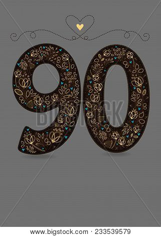 Brown Floral Number Ninty. Yellow Flowers And Plants With Drawing Effect And Small Blue Hearts. Gray