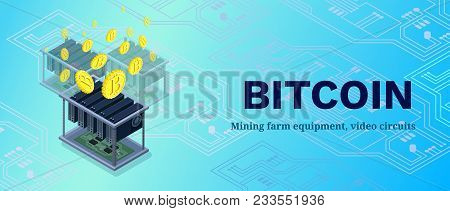 Isometric Banner With Bitcoin Mining Farm, Video Circuit And Server, Computer, Cryptocurrency Mining