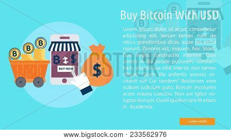 Buy Bitcoin With Usd | Set Of Great Banner Design Illustration Concepts For Business, Finance, Bitco