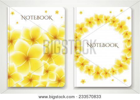 Cover Designi Of Notebook/ Planner With Isolated Frangipani / Plumeria Flowers. Vector Illustration
