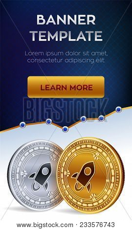 Cryptocurrency Editable Banner Template. Stellar. 3d Isometric Physical Bit Coin. Golden And Silver