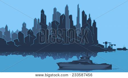 Vector Image Of The Silhouette Of The City Metropolis. Reflection In The River Bay Views. In The Por