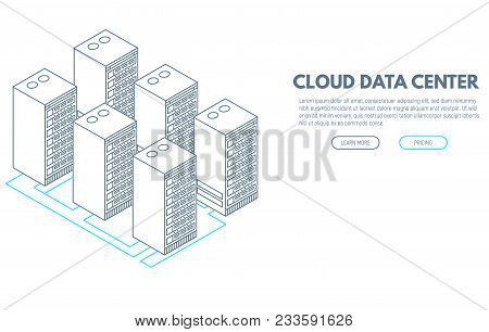 Data Center Banner. Servers Isometric Vector Line Illustration. Cloud Hosting Concept. Internet Tech