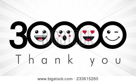 Thank You 30000 Followers Numbers. Congratulating Black And White Networking Thanks, Net Friends Ima